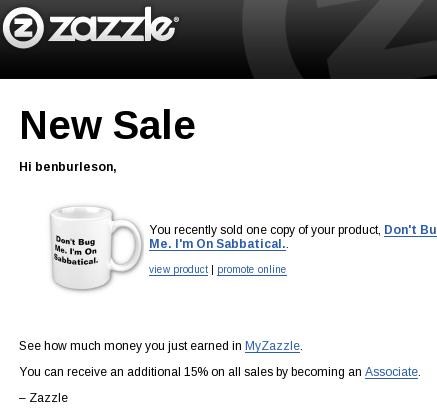 Notification of my first Zazzle sale!
